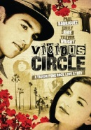 Смотреть фильм Vicious Circle онлайн на Кинопод бесплатно