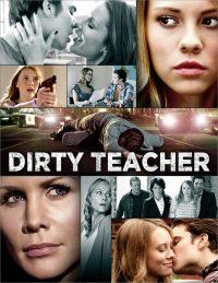 Смотреть Dirty Teacher онлайн на Кинопод бесплатно