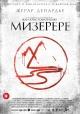 Смотреть фильм Мизерере онлайн на Кинопод бесплатно