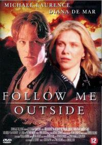 Смотреть Follow Me Outside онлайн на Кинопод бесплатно