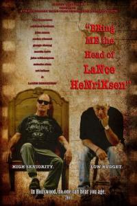 Смотреть Bring Me the Head of Lance Henriksen онлайн на Кинопод бесплатно