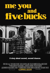 Смотреть Me You and Five Bucks онлайн на Кинопод бесплатно