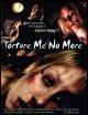 Смотреть фильм Не мучай меня больше онлайн на Кинопод бесплатно