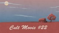 Смотреть обзор CULT MOVIE #22 онлайн на Кинопод