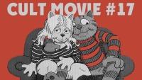 Смотреть обзор CULT MOVIE #17 онлайн на Кинопод