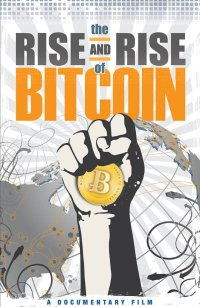 Смотреть The Rise and Rise of Bitcoin онлайн на Кинопод бесплатно