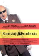 Смотреть фильм ¡Buen viaje, excelencia! онлайн на Кинопод бесплатно