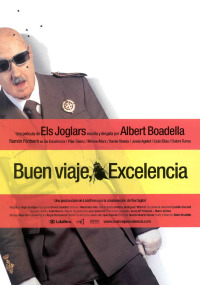 Смотреть ¡Buen viaje, excelencia! онлайн на Кинопод бесплатно