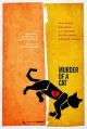Смотреть фильм Убийство кота онлайн на Кинопод бесплатно