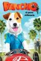 Смотреть фильм Pancho, el perro millonario онлайн на Кинопод бесплатно