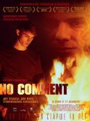 Смотреть фильм No comment онлайн на Кинопод бесплатно