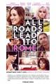 Смотреть фильм Все дороги ведут в Рим онлайн на Кинопод бесплатно