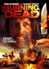 Смотреть Пылающие мертвецы онлайн на Кинопод бесплатно