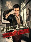 Смотреть фильм Ребята с улицы Маркса и Энгельса (с русскими субтитрами) онлайн на Кинопод бесплатно
