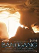 Смотреть фильм Банг Ганг - Современная история любви (на французском языке с русскими субтитрами) онлайн на Кинопод бесплатно