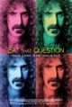 Смотреть фильм Eat That Question: Frank Zappa in His Own Words онлайн на Кинопод бесплатно