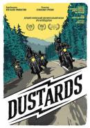 Смотреть фильм Dustards онлайн на Кинопод бесплатно