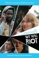 Смотреть фильм Мы будем бунтовать онлайн на Кинопод бесплатно