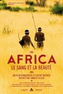 Смотреть фильм Африка: Кровь и красота онлайн на Кинопод бесплатно