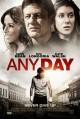 Смотреть фильм Любой день онлайн на Кинопод бесплатно