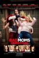 Смотреть фильм Очень плохие мамочки 2 онлайн на Кинопод бесплатно