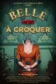 Смотреть фильм Belle à croquer онлайн на Кинопод бесплатно